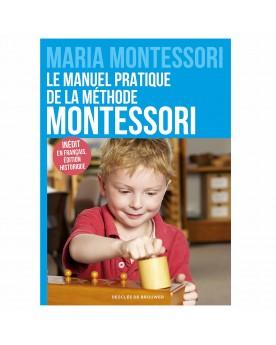 Manuel pratique de la méthode Montessori Montessori  –Serpent à Lunettes